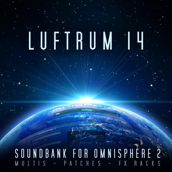 Luftrum, Sound Design  – Luftrum 14 for Omnisphere 2 is released
